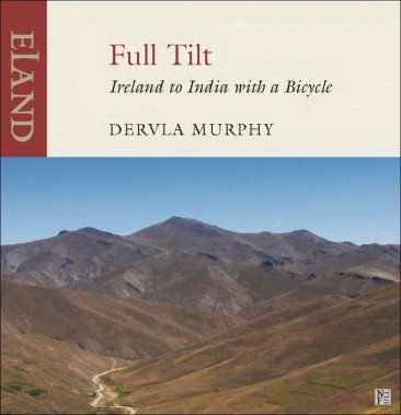 Full Tilt by Dervla Murphy: a fantastic adventure